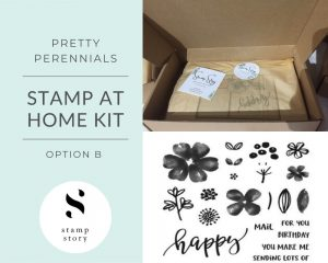 Stamp Story - Stamp at Home Kit - Pretty Perennials - Option B